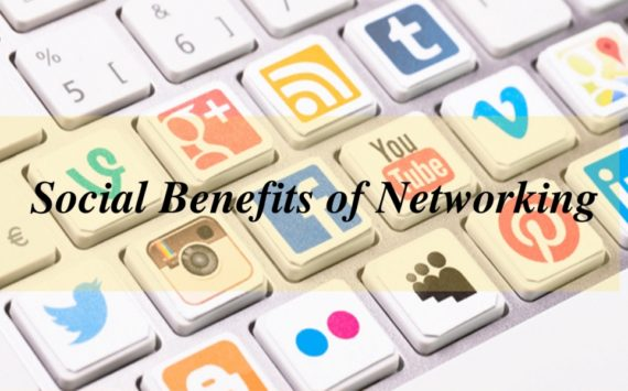 Benefits of Social Networking